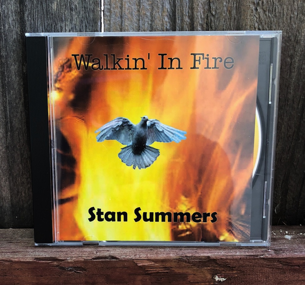 Stan Summers Walkin' In Fire